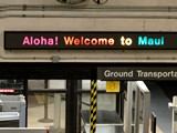 Picture of Welcome to Maui sign at Kahului Airport.