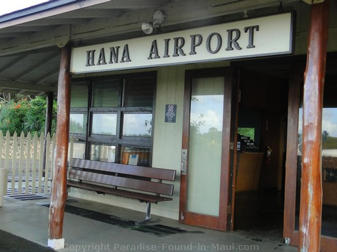 Picture of the sign outside the Hana Airport Terminal on Maui, Hawaii.