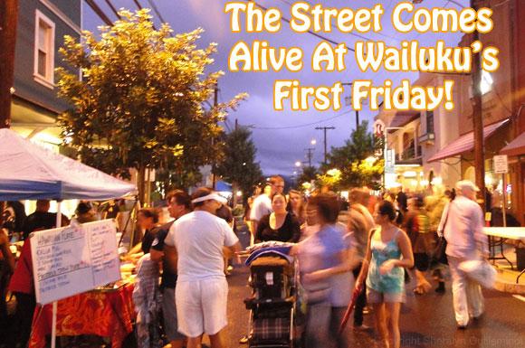 Maui Events: Wailuku First Friday